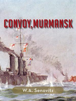 Convoy, Murmansk - Senovitz, W a