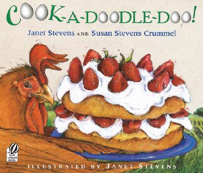 Cook-A-Doodle-Doo! - Crummel, Susan Stevens