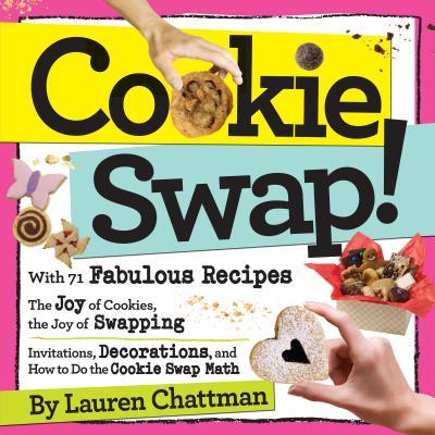 Cookie Swap! - Chattman, Lauren