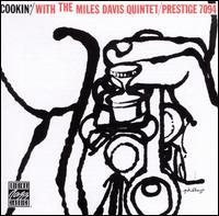 Cookin' with the Miles Davis Quintet - Miles Davis Quintet