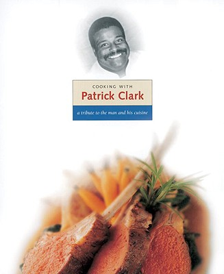 Cooking with Patrick Clark - Trotter, Charlie