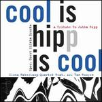 Cool Is Hipp Is Cool: A Tribute to Jutta Hipp