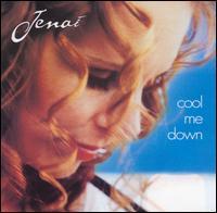 Cool Me Down - Jenai