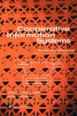 Cooperative Information Systems - Papazoglou, M P