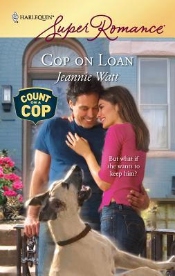 Cop on Loan - Watt, Jeannie