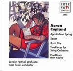 Copland: Appalacian Spring; Sextet; Quiet City; 2 Pieces for String Orchestra; Hoe Down from Rodeo