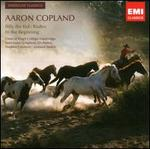 Copland: Billy the Kid; Rodeo; In the Beginning