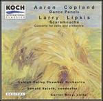Copland: Dance Panels; Lipkis: Cello Concerto