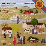 Copland: Old American Songs & Canticle of Freedom & Four Motets