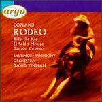 Copland: Rodeo; El Salón México; Danzón Cubano; Billy The Kid