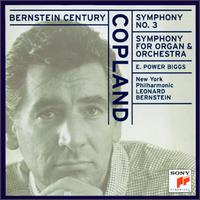 Copland: Symphony No. 3; Symphony for Organ and Orchestra - Leonard Bernstein