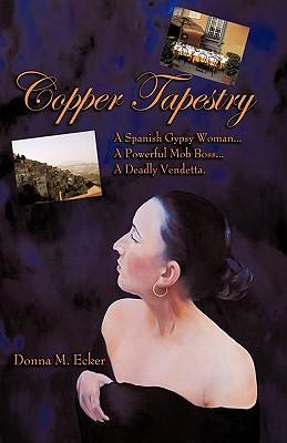 Copper Tapestry - Donna M Ecker, M Ecker