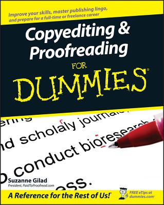 Copyediting & Proofreading for Dummies - Gilad, Suzanne