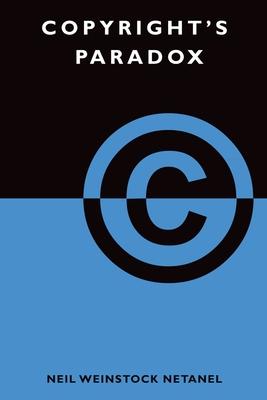 Copyright's Paradox - Netanel, Neil Weinstock