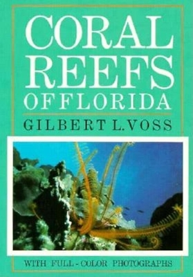 Coral Reefs of Florida - Voss, Gilbert L