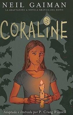 Coraline - Gaiman, Neil, and Isern, Carol (Translated by), and Ruiz, Cristina (Contributions by)