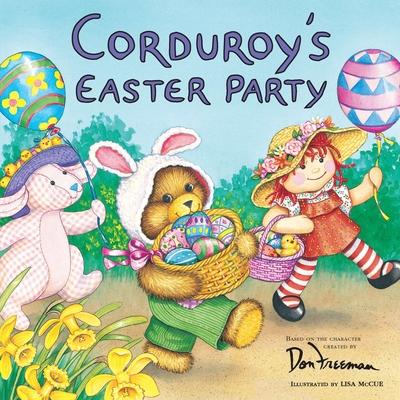 Corduroy's Easter Party - Freeman, Don