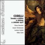 Corelli: Sonate a violino e violone o imbalo, Op. 5