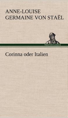 Corinna Oder Italien - Von Sta L, Anne-Louise Germaine