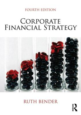 Corporate Financial Strategy - Bender, Ruth