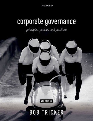 Corporate Governance: Principles, Policies, and Practices - Tricker, Bob