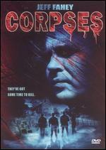 Corpses - Rolfe Kanefsky