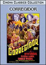 Corregidor - William Nigh