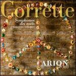Corrette: Symphonies des noëls; Concertos comiques