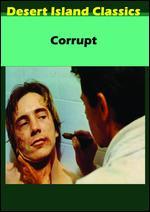 Corrupt - Roberto Faenza