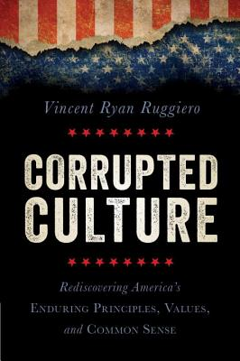 Corrupted Culture - Ruggiero, Vincent Ryan