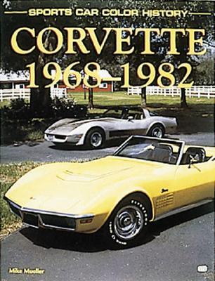 Corvette 1968-1982 - Mueller, Mike