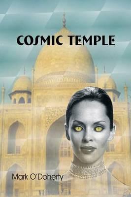Cosmic Temple - O'Doherty, Mark