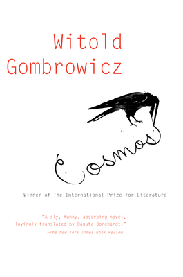 Cosmos - Gombrowicz, Witold, and Borchardt, Danuta (Translated by)
