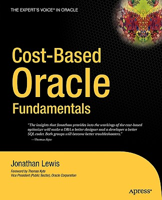 Cost-Based Oracle Fundamentals - Lewis, Jonathan