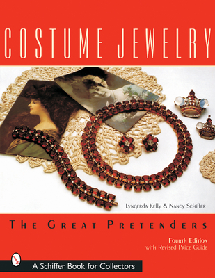 Costume Jewelry: The Great Pretenders - Kelley, Lyngerda