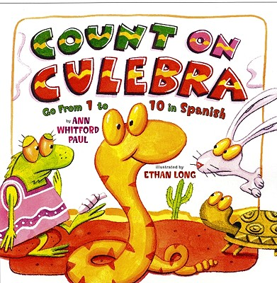Count on Culebra: Go from 1 to 10 in Spanish - Paul, Ann Whitford