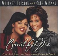 Count on Me/One Moment in Time - Whitney Houston/Cece & BeBe Winans
