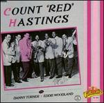 "Count ""Red"" Hastings/Danny Turner/Eddie Woodland"