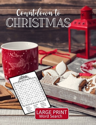 Countdown to Christmas Large Print Word Search: 52 Puzzles with Christmas, Advent, and Holiday Themed Word Search Book with Large Print for Teens, Adults, or Seniors - Activity Avalanche
