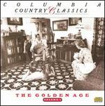 Country Classics, Vol. 1: The Golden Age