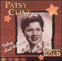 Country Gold: Today and Forever - Patsy Cline