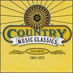 Country Music Classics, Vol. 3 (1965-70)