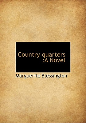 Country Quarters - Blessington, Marguerite
