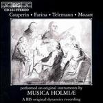 Couperin, Farina...Performed On Original Instruments