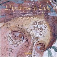 Couperin: L'Apothéose de Lully; Leçons de Ténèbres - Anna Dennis (soprano); Anne-Marie Lasla (viola da gamba); Arcangelo; Bojan Cicic (violin); Jonathan Cohen (organ);...