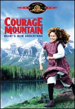 Courage Mountain: Heidi's New Adventure - Christopher Leitch