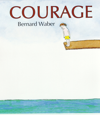 Courage - Waber, Bernard