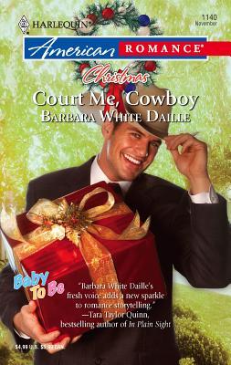 Court Me, Cowboy - White Daille, Barbara