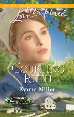 Courting Ruth - Miller, Emma