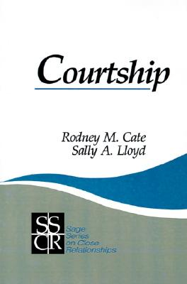 Courtship - Cate, Rodney M, Dr.